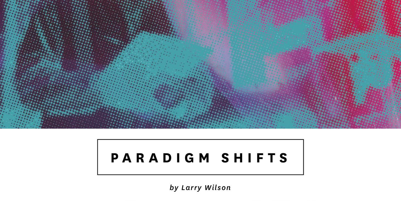 Larry-wilson-paradigms-1