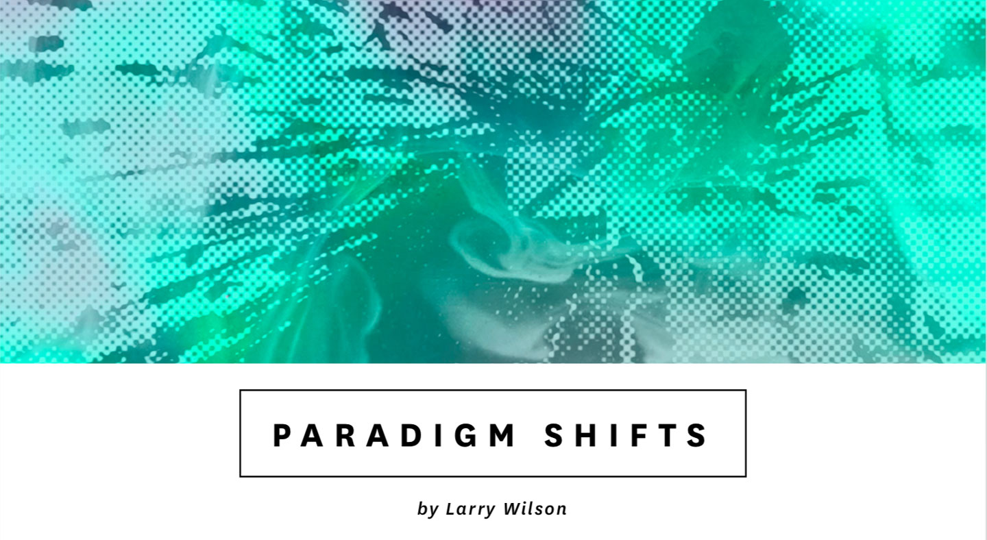 Larry-wilson-paradigm-3